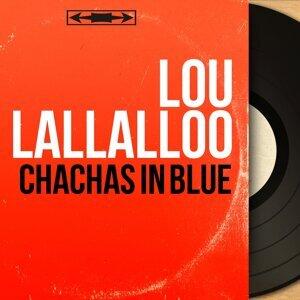 Lou Lallalloo 歌手頭像