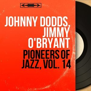Johnny Dodds, Jimmy O'Bryant 歌手頭像