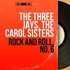 The Three Jays, The Carol Sisters アーティスト写真