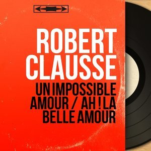 Robert Clausse 歌手頭像