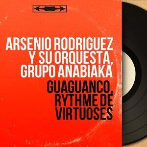 Arsenio Rodriguez y Su Orquesta, Grupo Anabiaka アーティスト写真