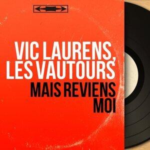 Vic Laurens, Les Vautours 歌手頭像
