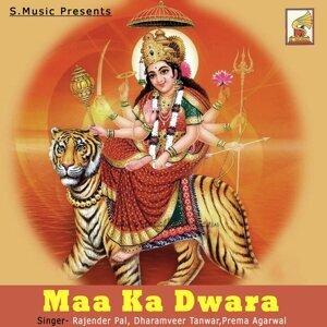 Rajender Pal, Dharamveer Tanwar, Prema Agarwal 歌手頭像