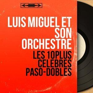 Luis Miguel et son orchestre アーティスト写真