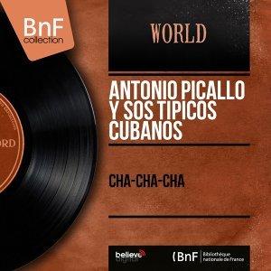 Antonio Picallo y Sos Tipicos Cubanos 歌手頭像
