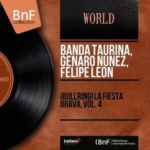 Banda Taurina, Genaro Nuñez, Felipe Leon アーティスト写真