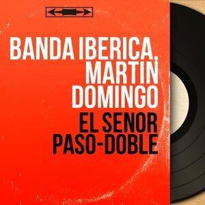 Banda Iberica, Martin Domingo 歌手頭像