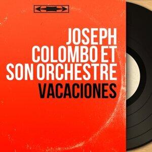 Joseph Colombo et son orchestre 歌手頭像