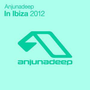 Anjunadeep In Ibiza 2012 歌手頭像