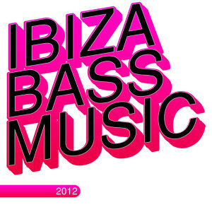 Ibiza Bass Music 2012 歌手頭像