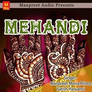 Prince, Manpreet Mona, Satish Haryanvi アーティスト写真