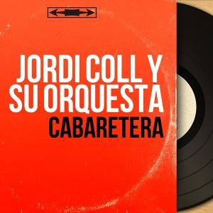 Jordi Coll y Su Orquesta アーティスト写真