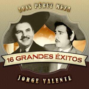 Luis Pérez Meza, Jorge Valente アーティスト写真