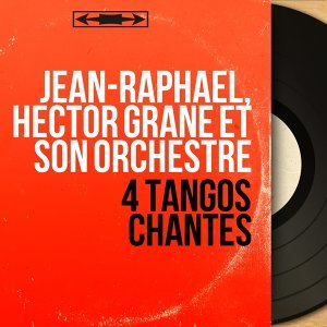 Jean-Raphaël, Hector Grané et son orchestre 歌手頭像