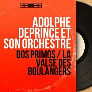 Adolphe Deprince et son orchestre 歌手頭像