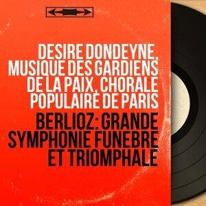 Désiré Dondeyne, Musique des gardiens de la paix, Chorale populaire de Paris 歌手頭像