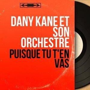 Dany Kane et son orchestre 歌手頭像