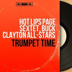 Hot Lips Page Sextet, Buck Clayton All-Stars アーティスト写真
