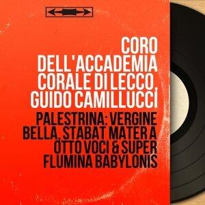 Coro dell'Accademia corale di Lecco, Guido Camillucci 歌手頭像
