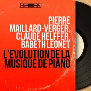 Pierre Maillard-Verger, Claude Helffer, Babeth Léonet アーティスト写真