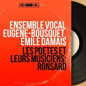 Ensemble vocal Eugène-Bousquet, Émile Damais アーティスト写真