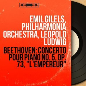 Emil Gilels, Philharmonia Orchestra, Leopold Ludwig 歌手頭像