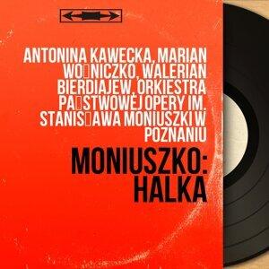 Antonina Kawecka, Marian Woźniczko, Walerian Bierdiajew, Orkiestra Państwowej Opery im. Stanisława Moniuszki w Poznaniu アーティスト写真
