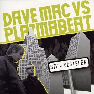 Dave Mac, Plazmabeat アーティスト写真