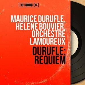 Maurice Duruflé, Hélène Bouvier, Orchestre Lamoureux アーティスト写真