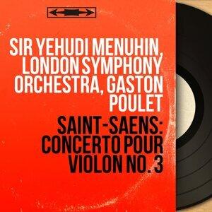 Sir Yehudi Menuhin, London Symphony Orchestra, Gaston Poulet 歌手頭像