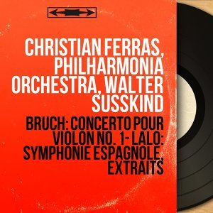 Christian Ferras, Philharmonia Orchestra, Walter Susskind 歌手頭像