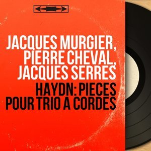 Jacques Murgier, Pierre Cheval, Jacques Serres 歌手頭像