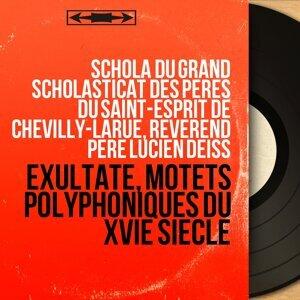 Schola du Grand Scholasticat des Pères du Saint-Esprit de Chevilly-Larue, Révérend Père Lucien Deiss 歌手頭像
