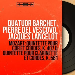 Quatuor Barchet, Pierre del Vescovo, Jacques Lancelot 歌手頭像