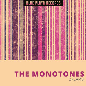 The Monotones 歌手頭像