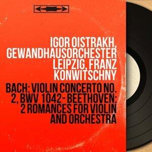 Igor Oistrakh, Gewandhausorchester Leipzig, Franz Konwitschny 歌手頭像