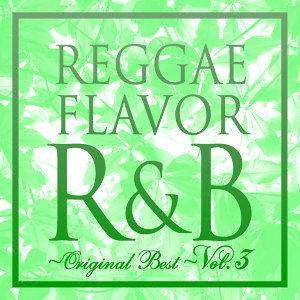 Reggae Flavor R&B Original Best 歌手頭像