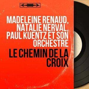 Madeleine Renaud, Natalie Nerval, Paul Kuentz et son orchestre アーティスト写真