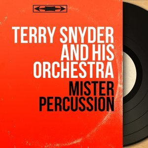 Terry Snyder and His Orchestra 歌手頭像