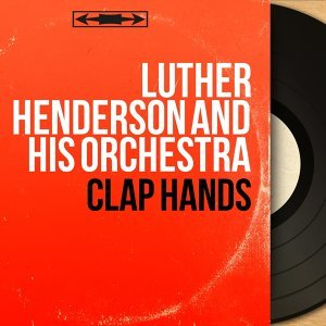 Luther Henderson and His Orchestra 歌手頭像
