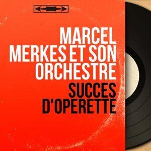 Marcel Merkès et son orchestre アーティスト写真