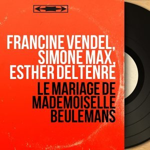 Francine Vendel, Simone Max, Esther Deltenre 歌手頭像
