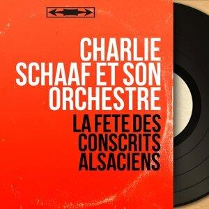 Charlie Schaaf et son orchestre 歌手頭像