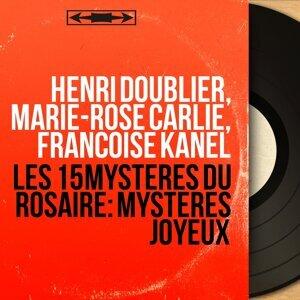 Henri Doublier, Marie-Rose Carlié, Françoise Kanel アーティスト写真