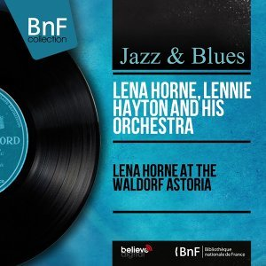Lena Horne, Lennie Hayton and His Orchestra アーティスト写真