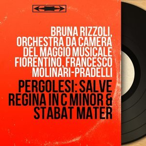 Bruna Rizzoli, Orchestra da camera del Maggio Musicale Fiorentino, Francesco Molinari-Pradelli アーティスト写真