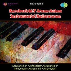 Nadaswara Isaichelvam, Karukurichi P. Arunachalam 歌手頭像
