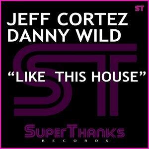 Jeff Cortez, Danny Wild アーティスト写真