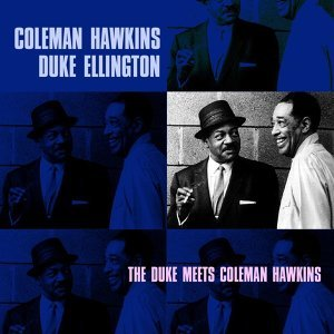 Duke Ellington, Coleman Hawkins