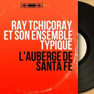 Ray Tchicoray et son ensemble typique 歌手頭像